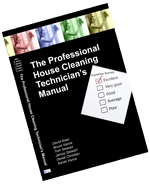 The Professional House Cleaning Technician's Manual - Bruce Vance and Sarah Vance